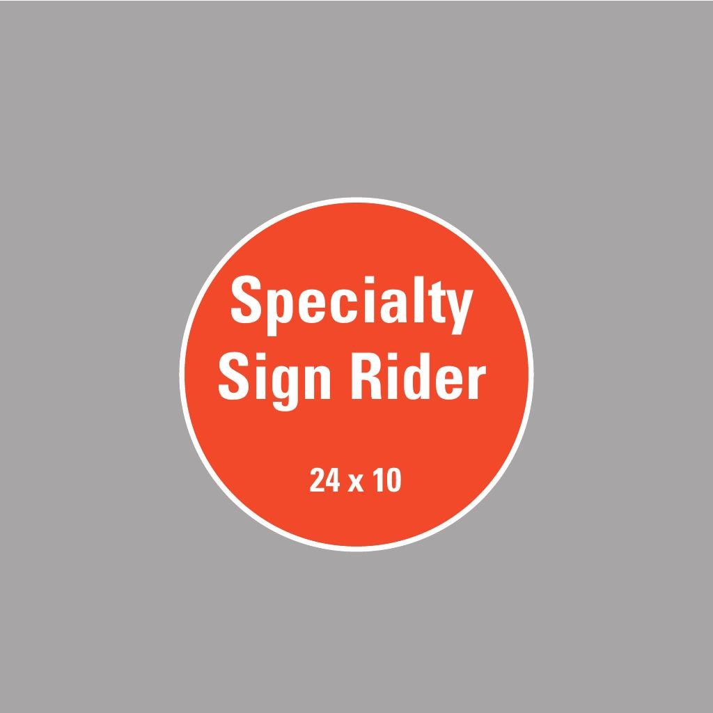 Corefact Upload - Specialty Sign Rider - 24 x 10